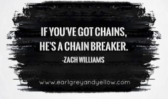 Scripture and a Song: Chain Breaker