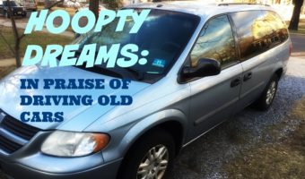 Hoopty Dreams: In Praise of Driving Old Cars